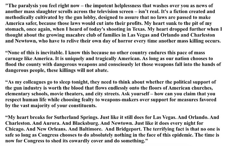 RT @MyDaughtersArmy: Senator Chris Murphy's response to the Sutherland Springs shooting. It's well worth the read. https://t.co/9CfEB2OM4p