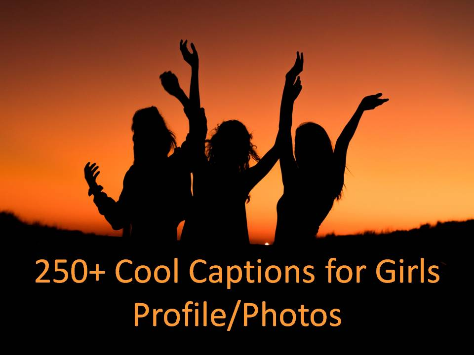 The Quotes Master On Twitter 250 Cool Captions For Girls Profile