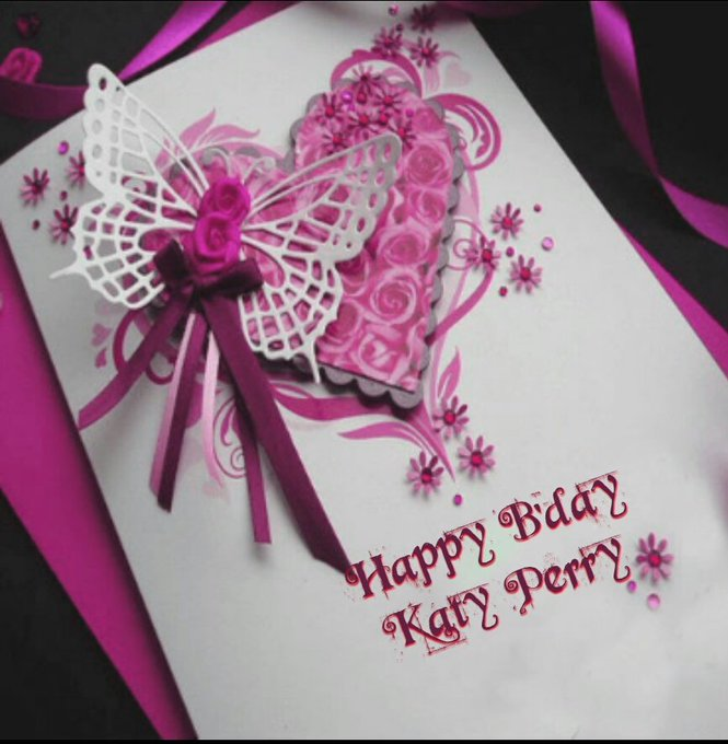 Happy Birthday Katy Perry I hope u have a special day From:Your biggest fan