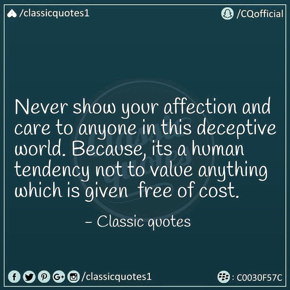 "Quotes About Affection Classic Quotes On Twitter ""never Show Your Affection And Care To"