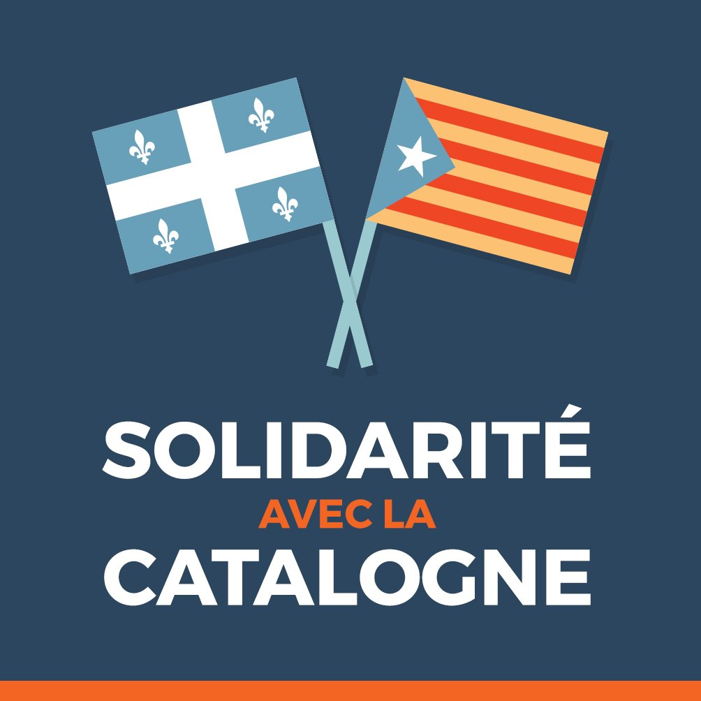 27 octobre: indépendance de la Catalogne. Nous appelons tous les démocrates à reconnaître ce nouvel État indépendant. #polqc #Catalogne
