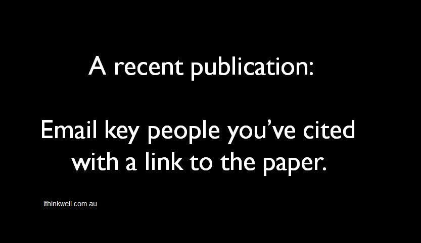 #PromotingYourResearch: Paper published? Send link to key people you&#39;ve cited. Easy way to network &amp; promote your work. #PhDForum #postdoc<br>http://pic.twitter.com/sriZk6KX5s