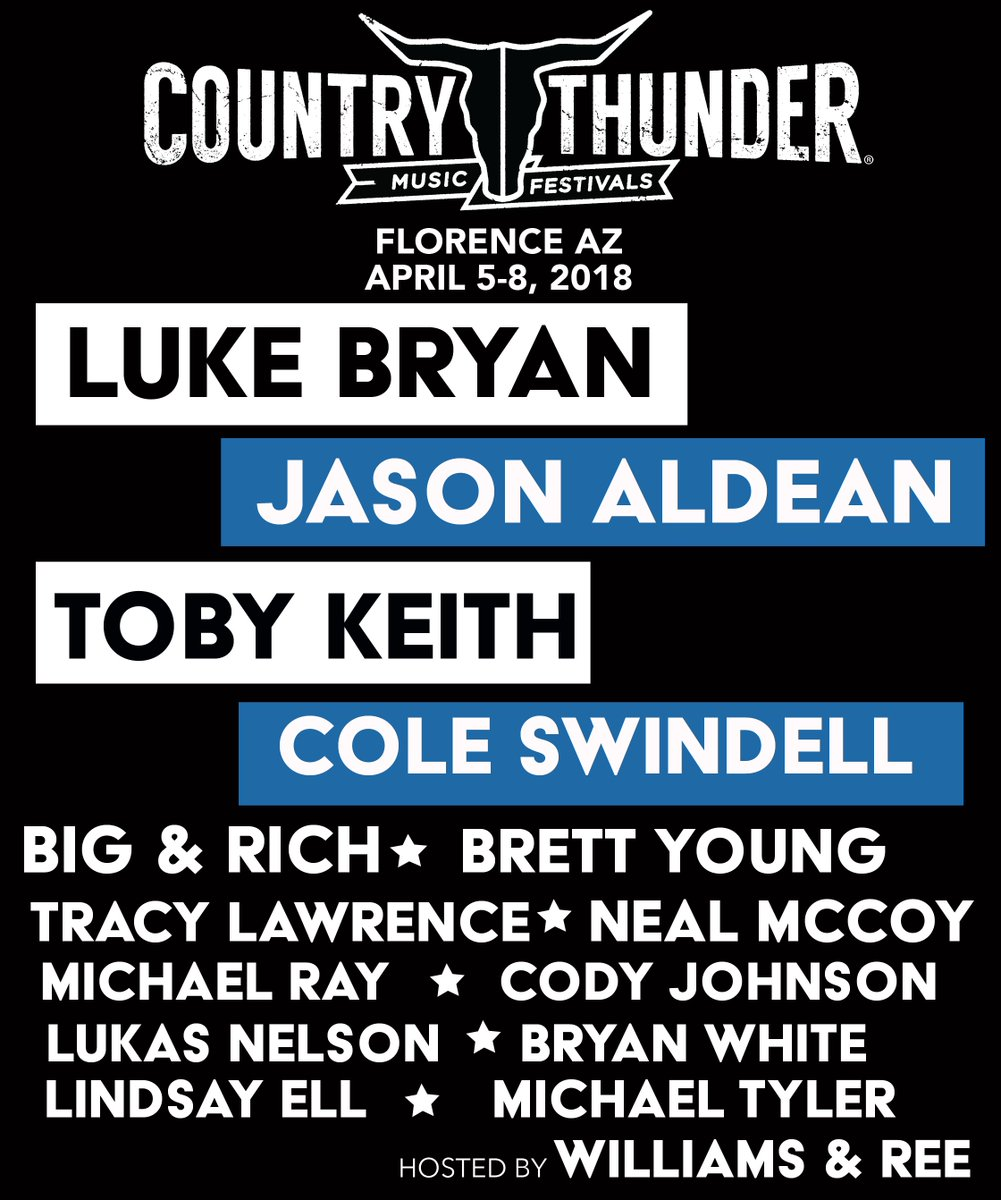 Country Thunder On Twitter Here S Your 2018 Lineup Arizona