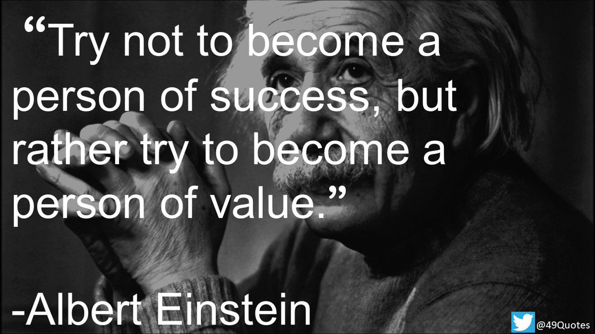 49 Quotes On Twitter Try Not To Become A Person Of Success But