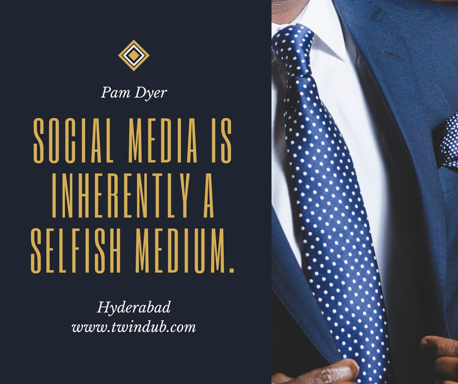 #Socialmedia is inherently a selfish medium #PamDyer #Twindub #socialmediabranding #marketing #smallbusiness #startup #entrepreneur<br>http://pic.twitter.com/peGgQcGjwG