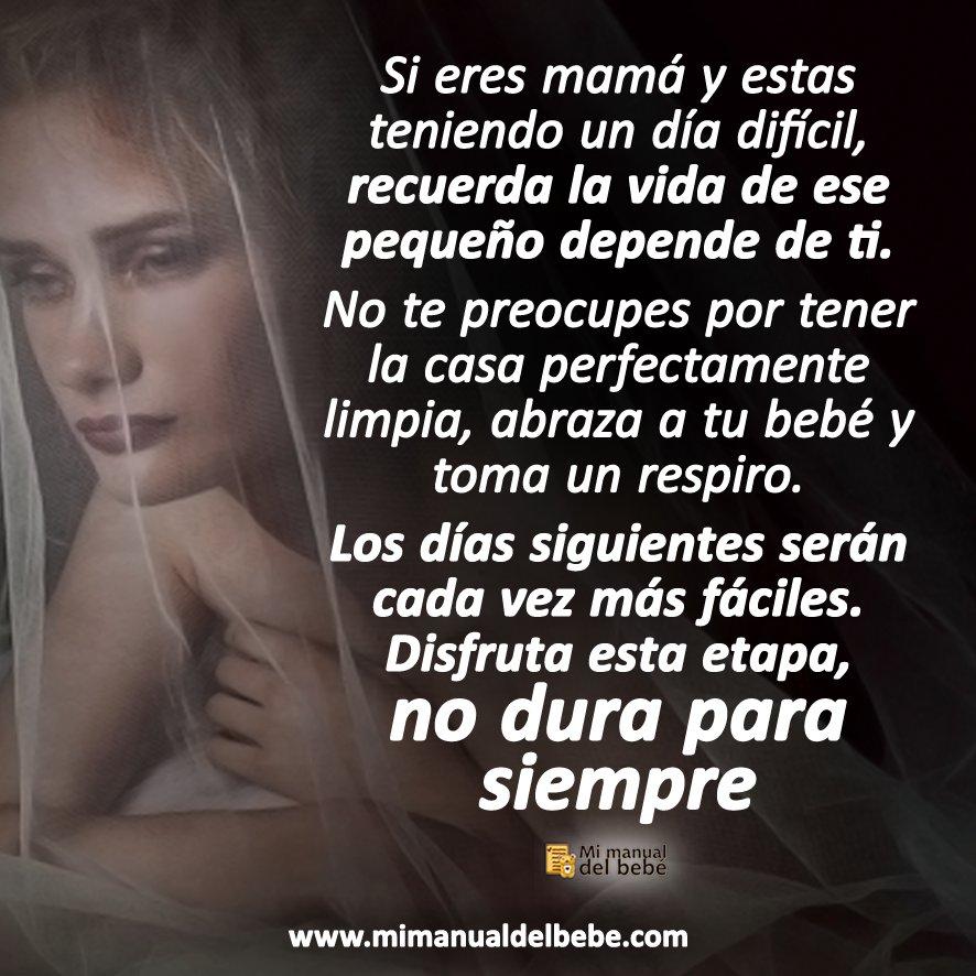 Mi Manual Del Bebé On Twitter Recuerda Todo Es Un Momento Nada Dura Para Siempre Amor Mamá