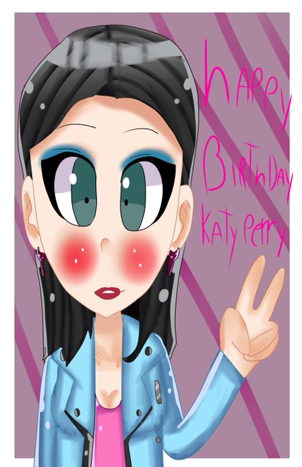 Happy birthday katy perry sorry for late