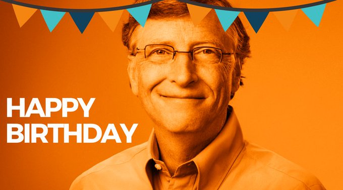Happy Birthday to the one and only, BIll Gates!