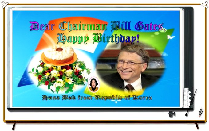Happy Birthday to Chairman Bill Gates !! ^.^~