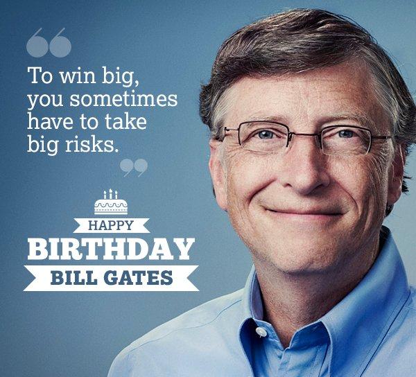 Happy Birthday to You Sir Bill Gates