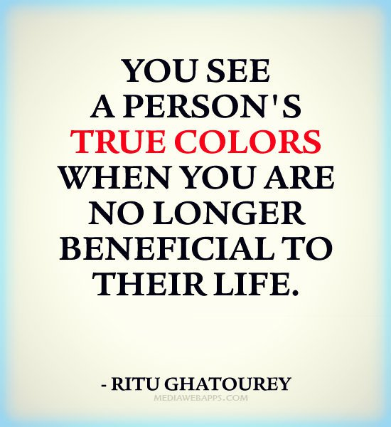 Quotes Bae On Twitter 25 Quotes About Peoples True Colors And