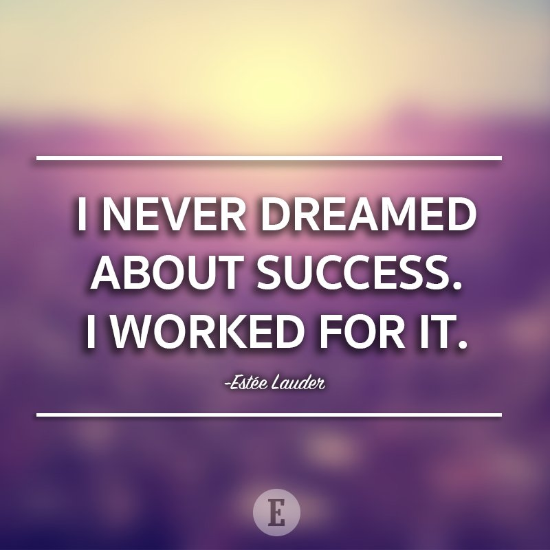 Dreaming of success won't get you there all by itself. You have to work fo... #EstéeLauder #MotivationaQuote #quoteoftheday #businesssuccess<br>http://pic.twitter.com/lKq5sFQE7K