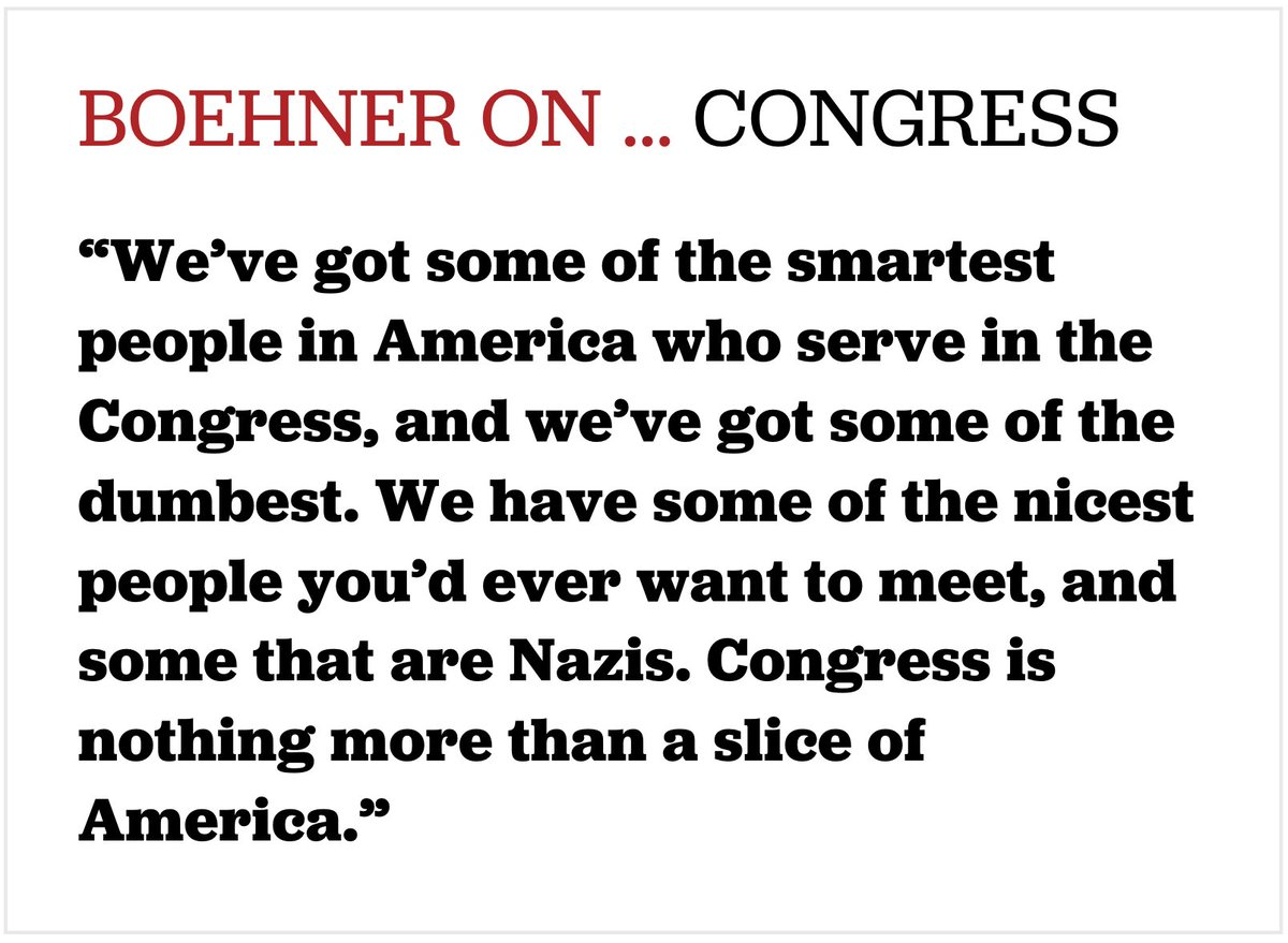 """Boehner on today's Congress: """"We have some of the nicest people you'd ever want to meet, and some that are Nazis.""""  https://t.co/bZpA9BnaIM"""