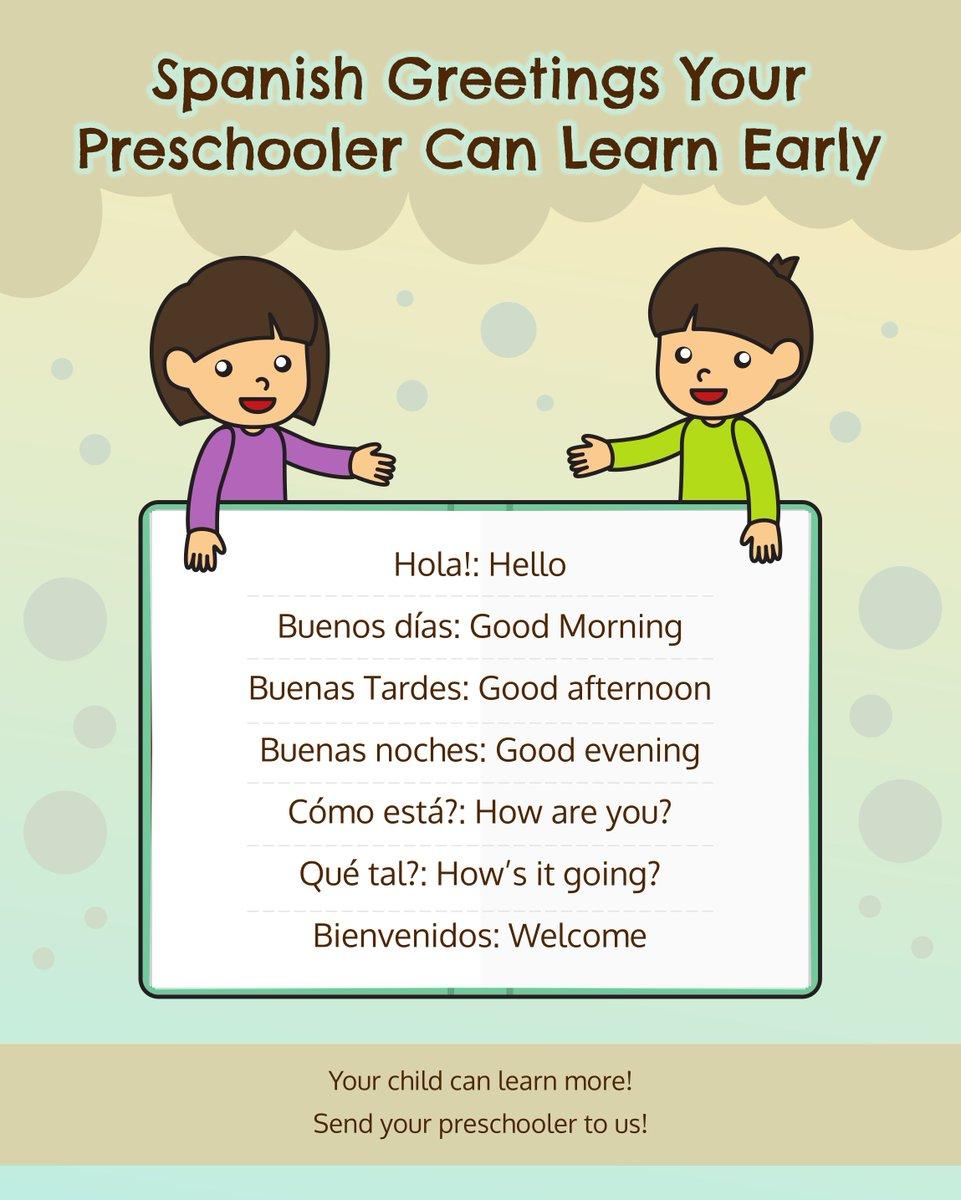 Early Stepspreschool On Twitter Spanish Greetings Your Preschooler