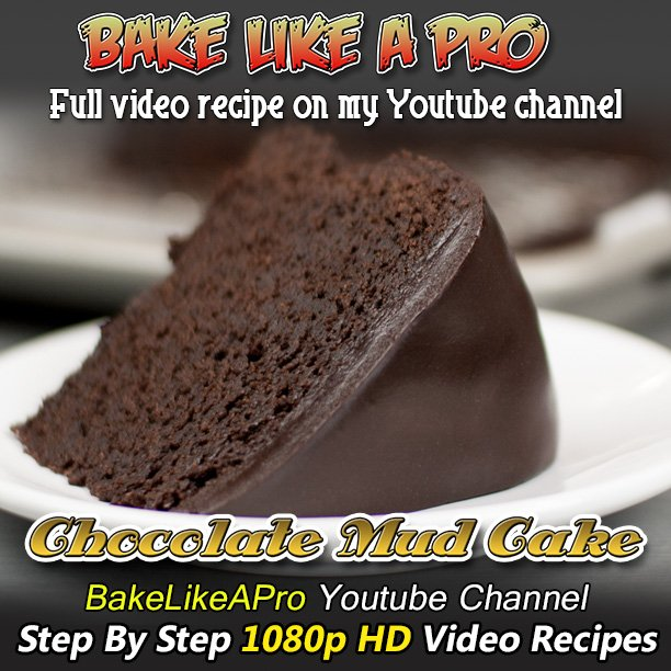 Bakelikeapro on twitter my easy chocolate fudge mud cake recipe never miss a moment forumfinder Gallery