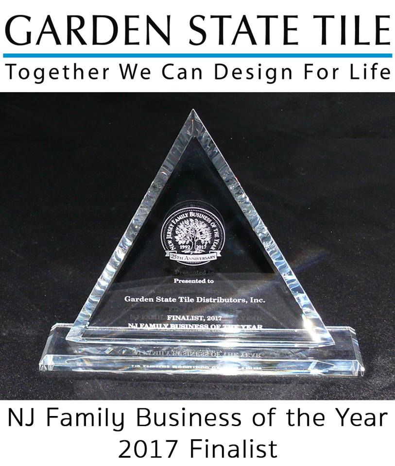 Congrats To Garden State Tile! Our Company Was Chosen As The 2017 Finalist  For NJ Family Business Of The Year! | Http://GSTile.com Pic.twitter.com/ ...