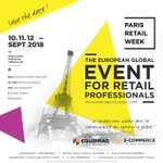 #SaveTheDate 📆 The next edition of #ParisRetailWeek will take place from 10 to 12 Sept. 2018 and will gather #Ecommerce and #Equipmag!
