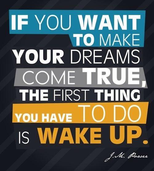RT @falhusayni: إذا أردت أن تصبح أحلامك حقيقة فأول مايجب عليك عمله هو أن تستيقظ..!! https://t.co/nWIIBMz2Um