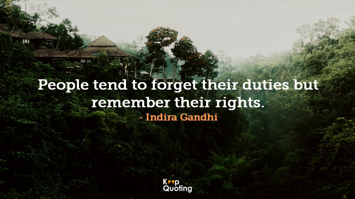 Keepquoting hashtag on twitter quote indiragandhi keepquoting wallpaper quotes rights duty people post your quotes in your language on httpskeepquoting picitter altavistaventures Image collections