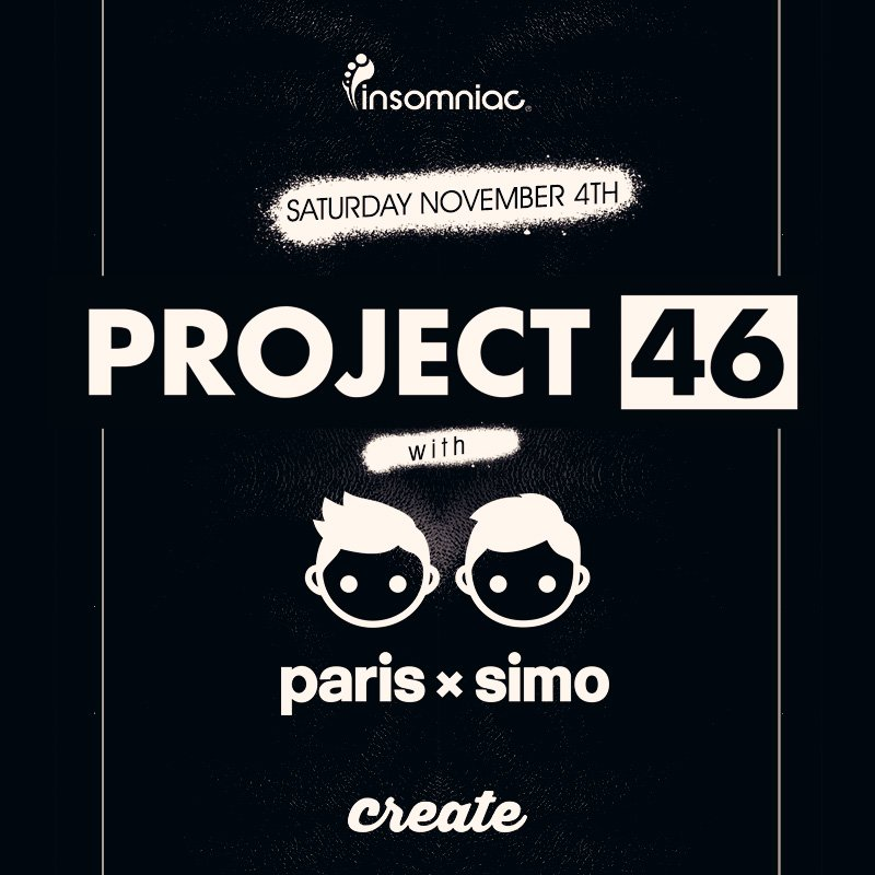 .@DJProject46 + @ParisandSimo this Saturday night! Tickets & info here! - https://t.co/gOoqaz03pt https://t.co/BiXOGXB4bw