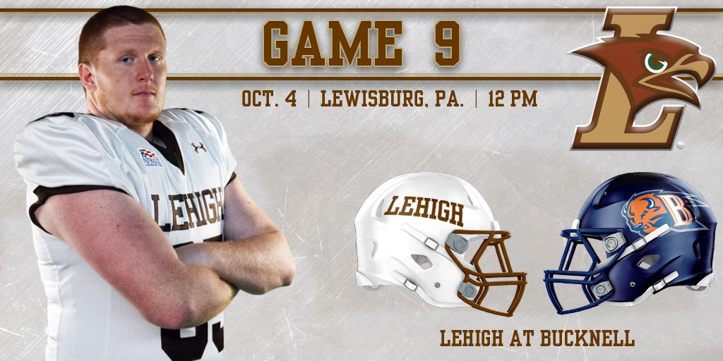How Will I Watch Lehigh At Bucknell This Weekend?  And Your Media Pack