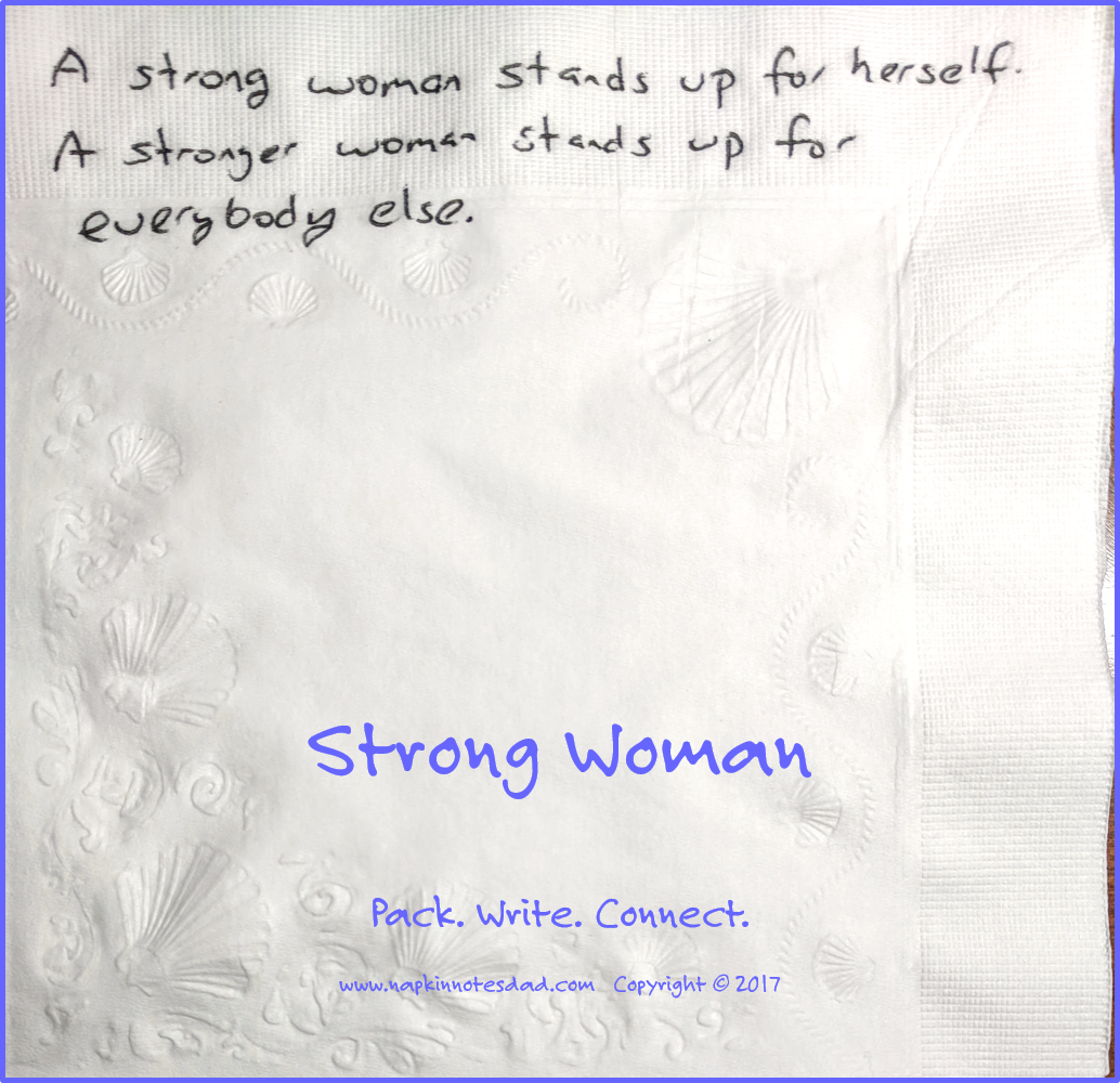 Garth Callaghan The Napkin Notes Dad On Twitter A Strong Woman