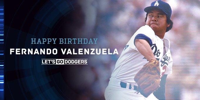 Happy Birthday, Feliz Cumpleaños Fernando Valenzuela, gracias a ti, uno comenzó por esta pasión de Los Dodgers