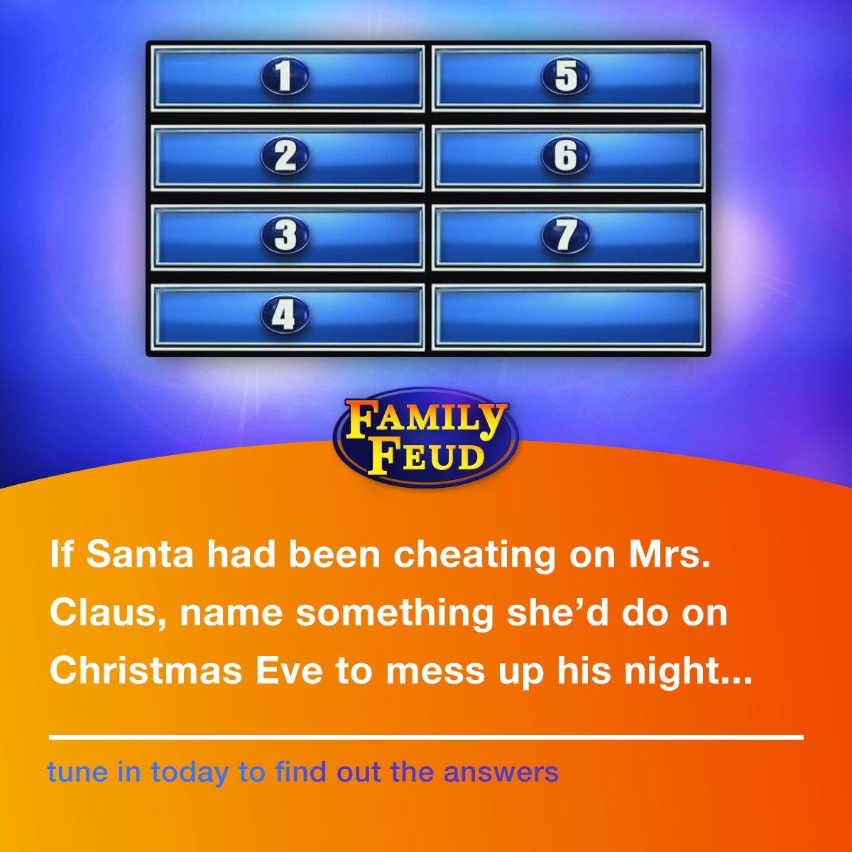 family feud on twitter if santa had been cheating on mrs claus name something shed do on christmaseve to mess up his night tune in today