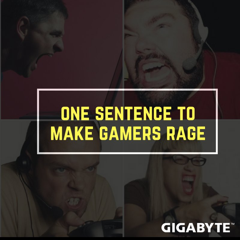 Gigabyte Uk On Twitter It S Only Game Why You Heff To Be Mad