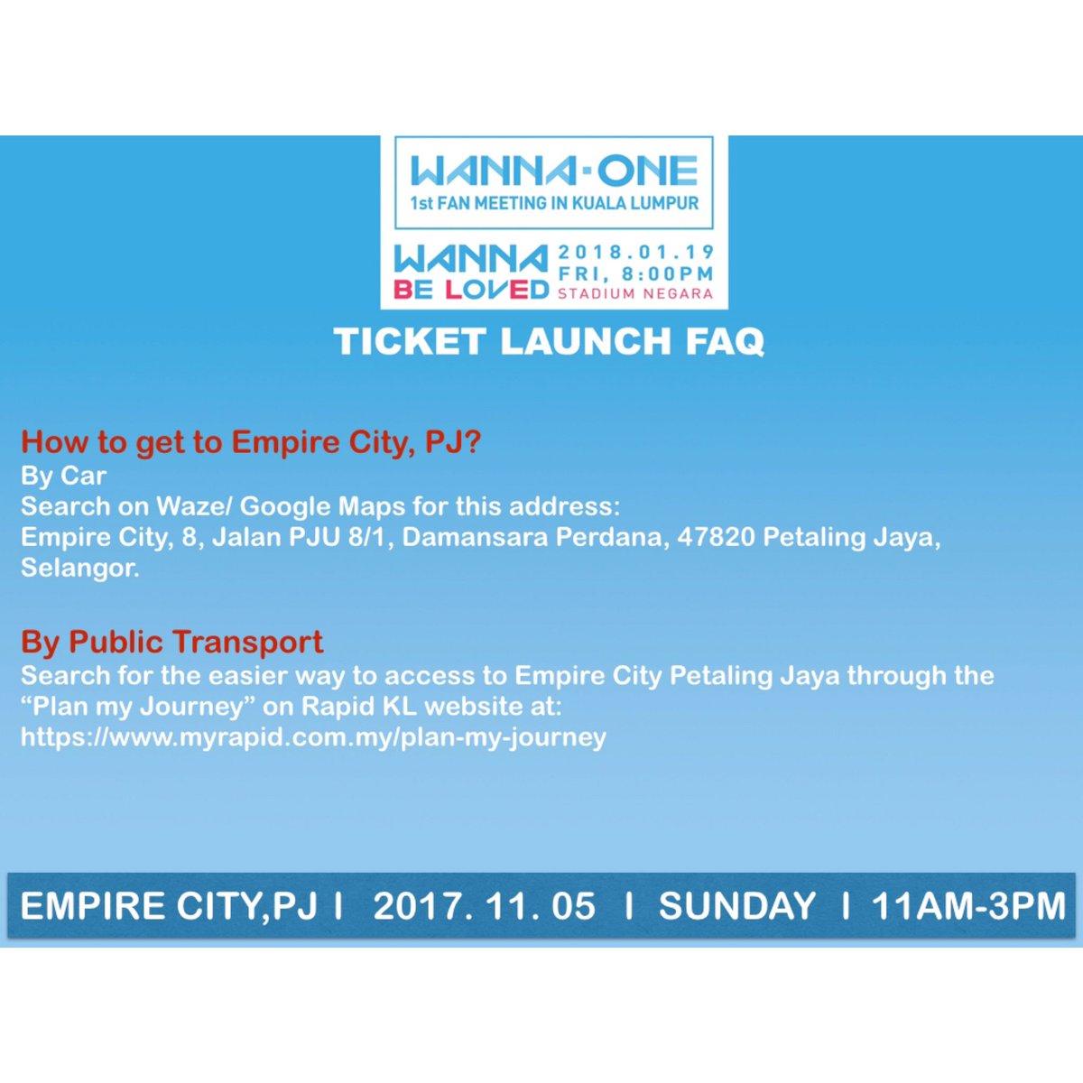 Ime My On Twitter Wanna One 1st Fan Meeting In Kuala Lumpur Wanna Be Loved Ticket Launch Faq 05112017 11 00am Empire City Pj Wannaoneinkl Wannaone Https T Co H7dax37knk