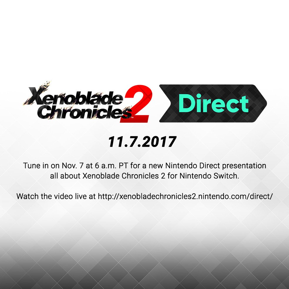 Nintendo Of America On Twitter Join Us Tuesday Nov 7 For A Switch Xenoblade Chronicles 2 English Direct Presentation Dedicated To Xenobladechronicles2 Nintendoswitch