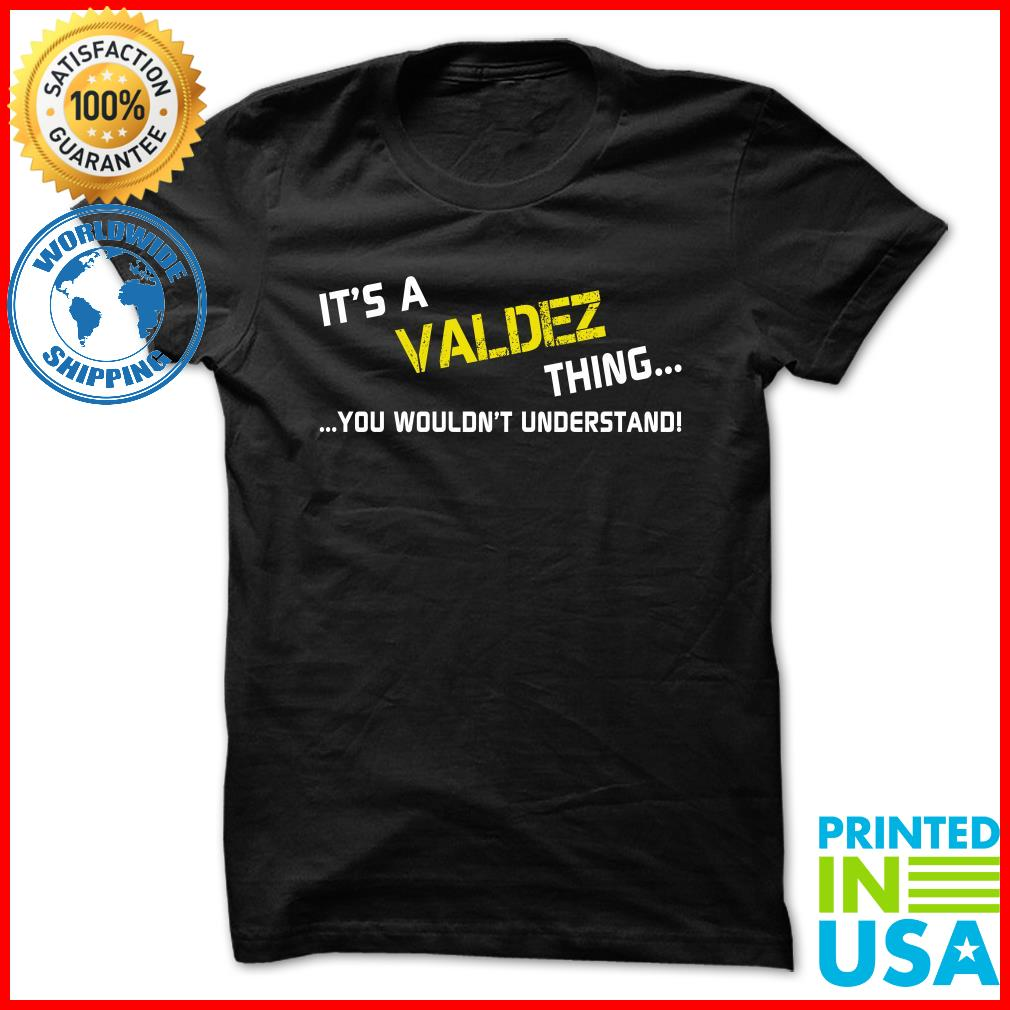 ITS A VALDEZ THING YOU WOULDNT UNDERSTAND   https:// goo.gl/1BTcYx  &nbsp;    #understand #wouldnt #valdez #HOODIE<br>http://pic.twitter.com/xL0OcNFKyZ