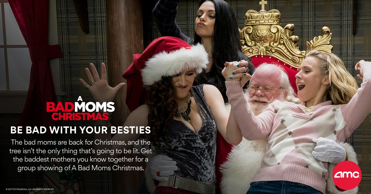 amc theatres on twitter get the baddest moms you know together for a group showing of badmomsxmas book your group now httpstcofrenhe1v26