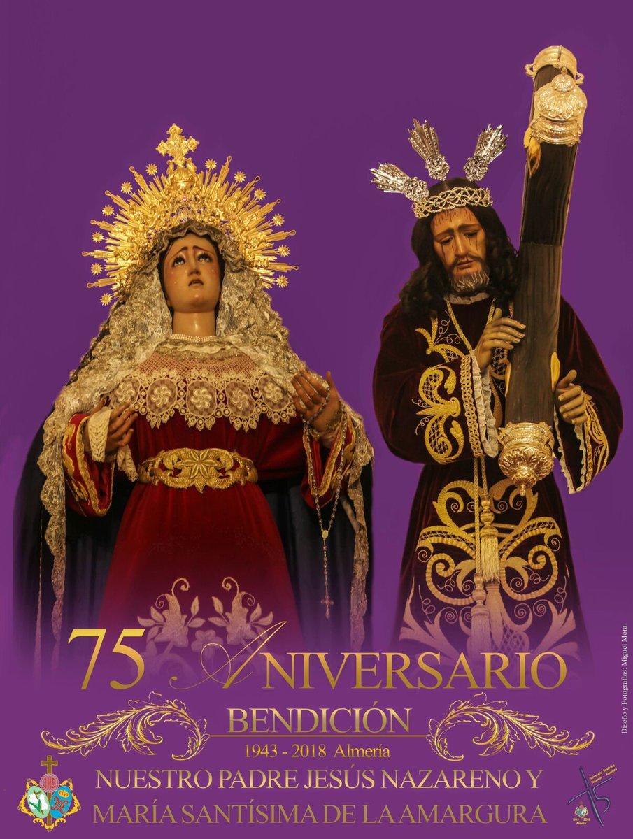 75 Aniverario de la Bendición del N.P.J. Nazareno y Maria Stma. de la Amargura