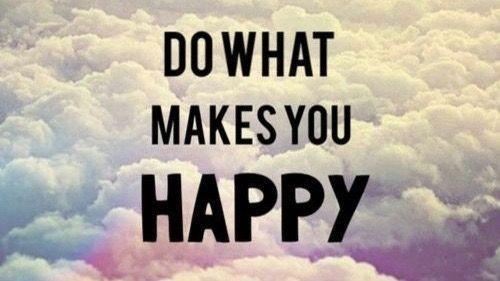 Do what makes you #happy! #WednesdayWisdom #Joy <br>http://pic.twitter.com/rho7IKK2wr