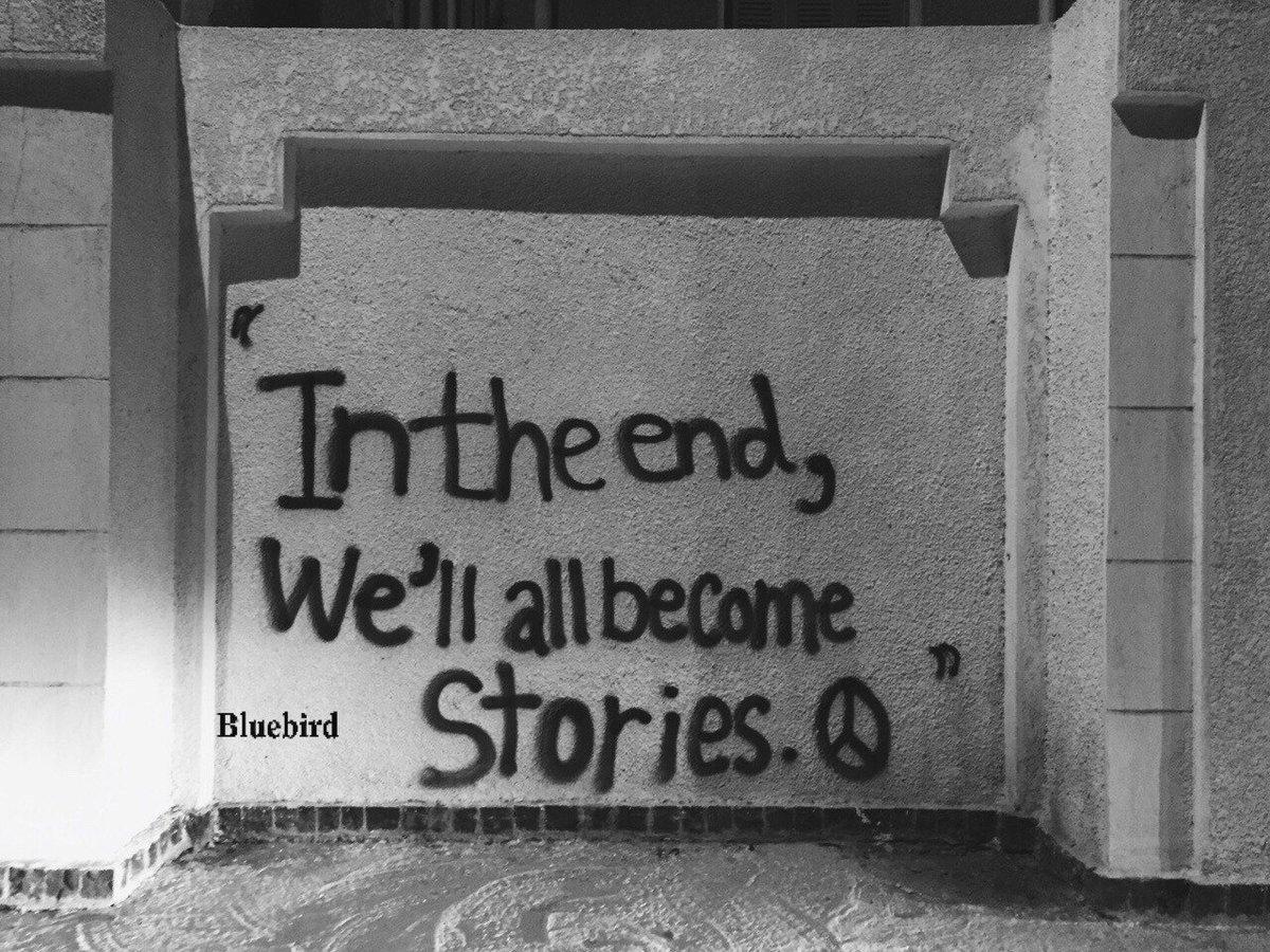 'في النهاية، سنصبح جميعًا مجرد حكايا'. h...