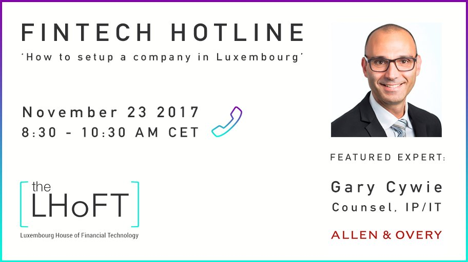 The #Fintech Hotline - Featured Expert @garycywie, of @AllenOvery_LU  Ask Gary your questions about setting up a Fintech company in #Luxembourg:  https:// medium.com/@The_LHoFT/the -fintech-hotline-a-simple-solution-to-a-common-problem-dab28b681a8f &nbsp; …  #startups #blockchain #regtech #payments <br>http://pic.twitter.com/t8jtVlP0jW