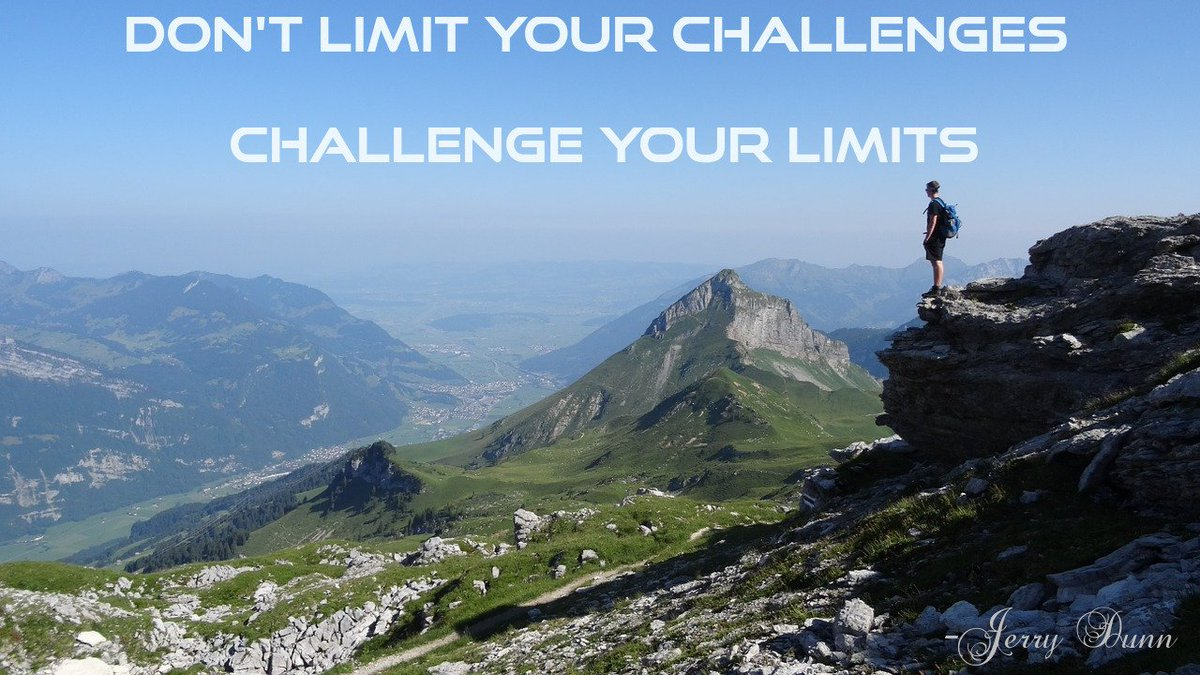 Don&#39;t limit your challenges   Challenge your limits.  ~Jerry Dunn #quote #FridayMotivation #challenge<br>http://pic.twitter.com/Bq9pcab0aZ