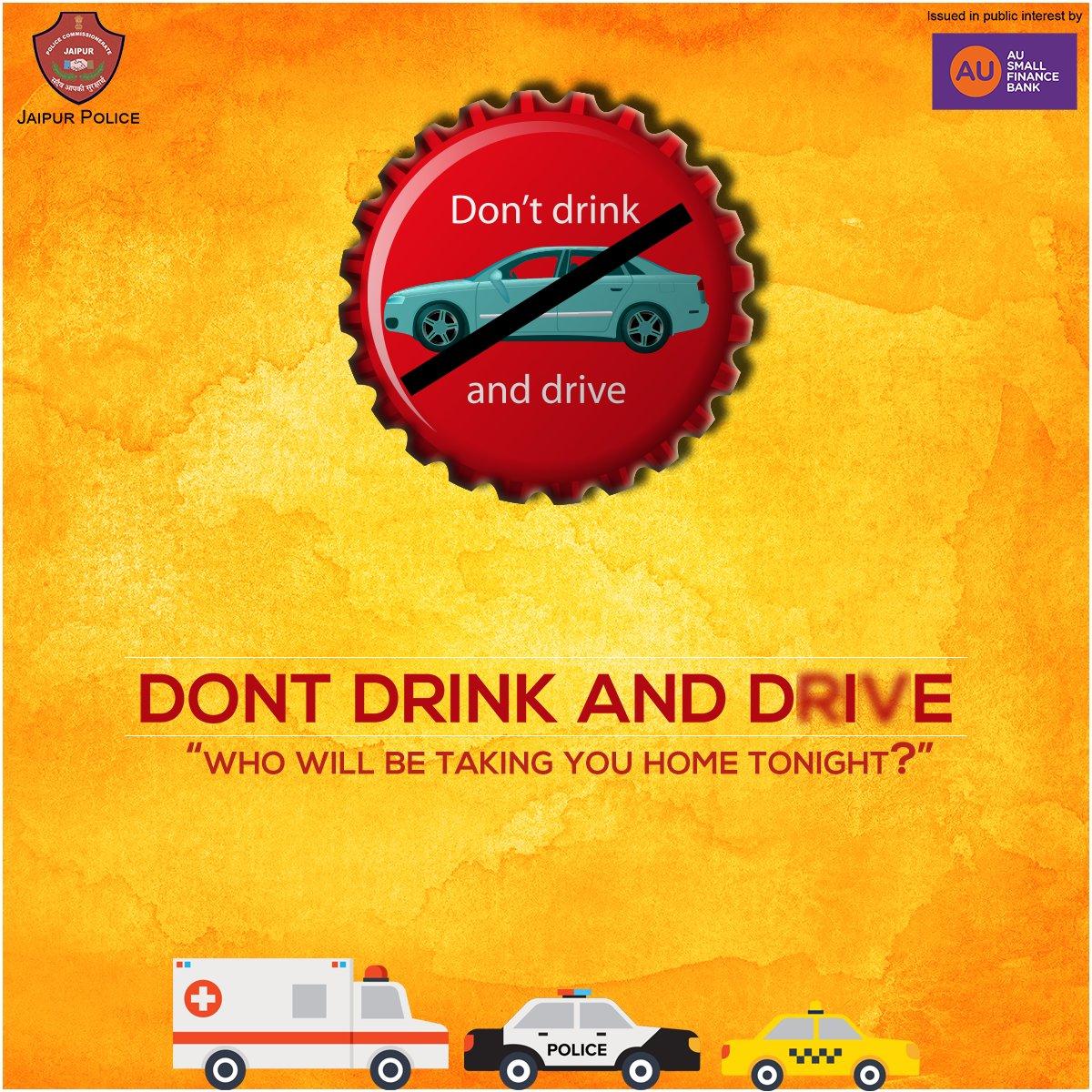 Who will be taking you home tonight? #DontDrinkAndDrive #JaipurPolice #SafeJaipur #SafetyFirst #BeAlert #BeSafe.<br>http://pic.twitter.com/pN5AnajgH0