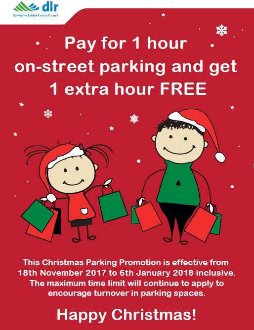 Christmas Parking Promotion: Buy one hour on-street parking in #DunLaoghaire and get one hour free. Just in time for the arrival of #Santa. This offer runs from tomorrow until the 6th January 2018. #shoplocal #parking  http:// bit.ly/2jobTDd  &nbsp;  <br>http://pic.twitter.com/8o2ISw3Add