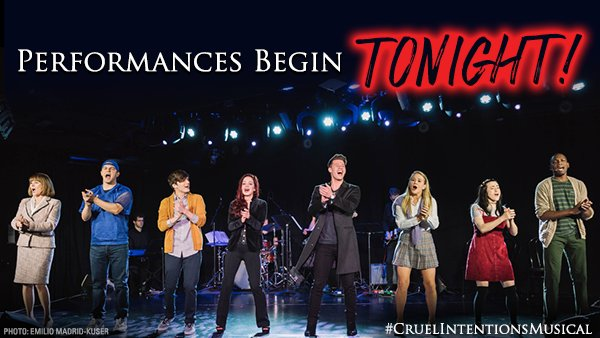 Our first preview is tonight! Cruel Intentions: The Musical is finally here. Don't wait to get tickets, your reputation depends on it.