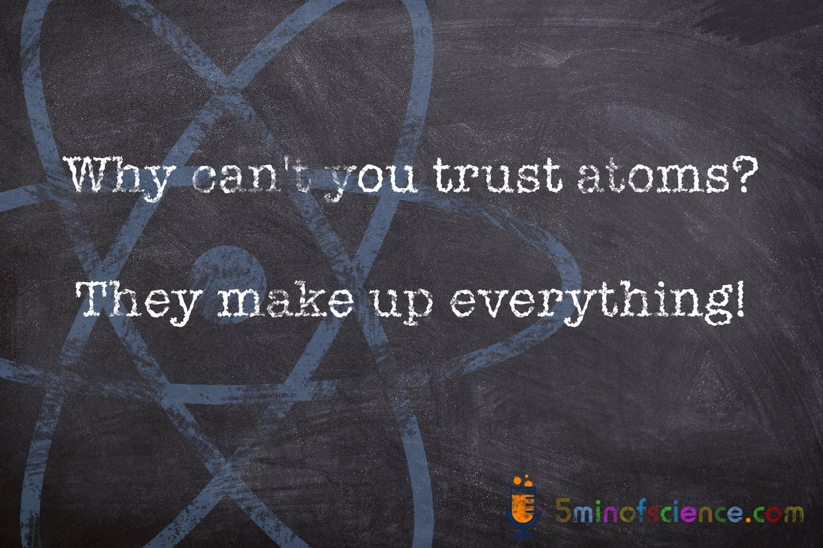 Science joke of the day  Why can&#39;t you trust atoms? They make up everything!  #physics #AcWri #badsciencejoke #AcWriMo #ShutUpAndWrite #GetYourManuscriptOut #OA #OpenScience #SciComm #sciencejokes #jokes<br>http://pic.twitter.com/8NYPc7Pawi