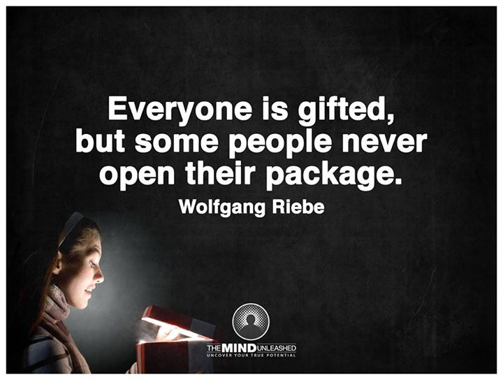 Everyone has a gift, you just need to be willing to find it.- Wolfgang Riebe #quote  https:// goo.gl/oK3IRH  &nbsp;  <br>http://pic.twitter.com/PyK886DDbZ