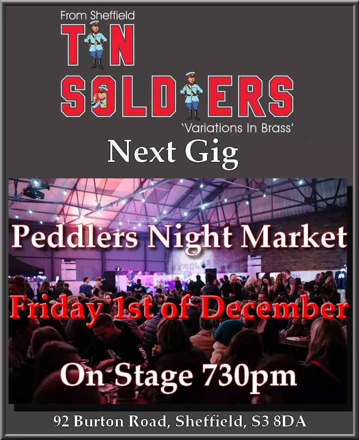 Our next gig: Fri 1st of Dec at @peddlerMKT  night market (Street food, craft beer, live music &amp; art). On stage 730pm.  We are looking forward to entertaining a new audience with some upbeat popular tunes. #sheffieldissuper #NotYourTyoicalBrassBand<br>http://pic.twitter.com/1nZZx9QfH8