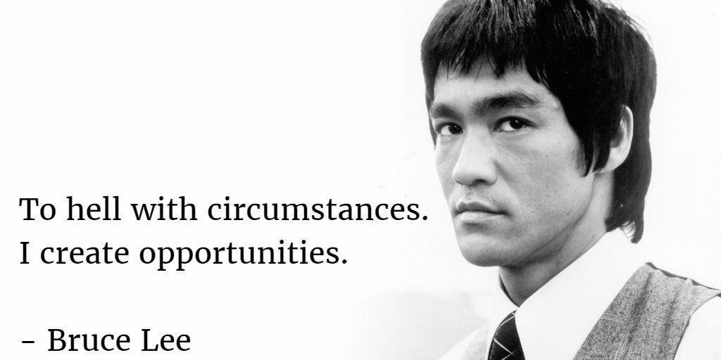 To hell with circumstances. I create opportunities. - Bruce Lee #quote #quoteoftheday  #brucelee<br>http://pic.twitter.com/p9MK8jQrey