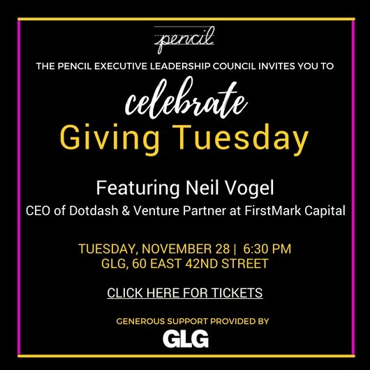 Hope to see you at this incredible #GivingTuesday event #NYC with the @pencilorg community Just announced as Featured Speaker:   @neilvogel CEO of @dotdashco Proceeds support #PENCIL&#39;s work with studentsavailable  http:// bit.ly/2hzyfgY  &nbsp;    #networking<br>http://pic.twitter.com/EoQ2WPG6Rq
