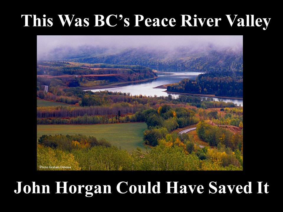 Imagine this - if @jjhorgan sacrifices #PeaceRiverValley and BC citizens to the trade unions, he will be the face of the destruction of one of the world&#39;s special places. fohttp://bit.ly/2AYit7O #SiteC @bcpoli @lailayuile @Norm_Farrell #climatechange @bcuic @CdnPress @TheTyee<br>http://pic.twitter.com/bgCzr8amtA