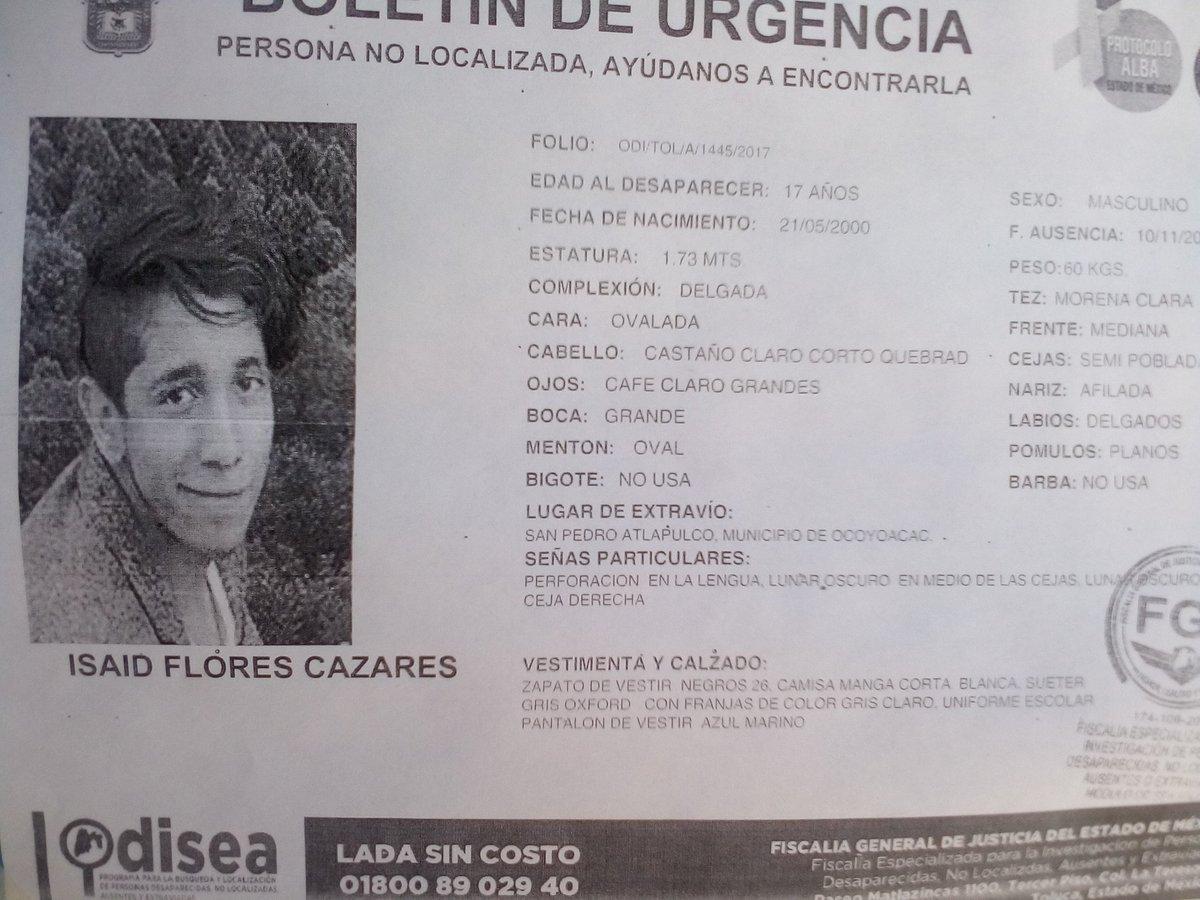 #SeBusca ISAID FLORES CAZARES @JDCuajimalpa @alfredodelmazo @AAMBER_mx @AFondoEdomex @AlcaldesMexico @AristeguiOnline @SanjuanaMtz @LaraPaola1 @lajornadaonline @derechoinfancia @el_zocalodf @rosiorozco @cencos  #elbuenfin2017 #LatinGRAMMY  RT<br>http://pic.twitter.com/Vv2EPuSjIw