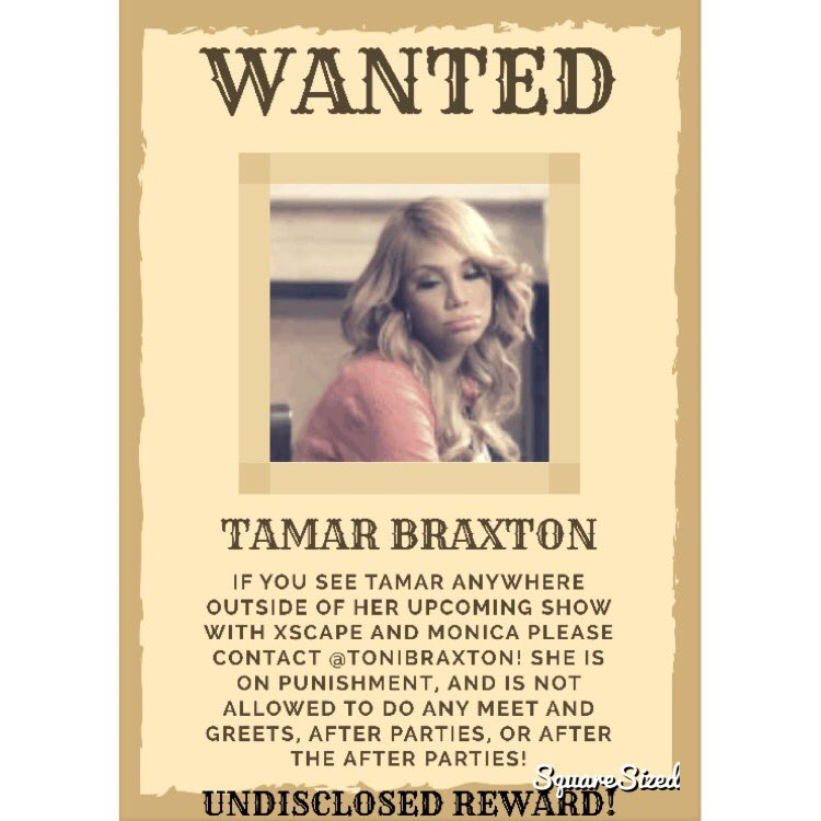 Toni braxton on twitter please contact me if you see tamarbraxton no after parties meet greets after the after partiesthing she is on punishmentpicittery0ak56bo5t m4hsunfo