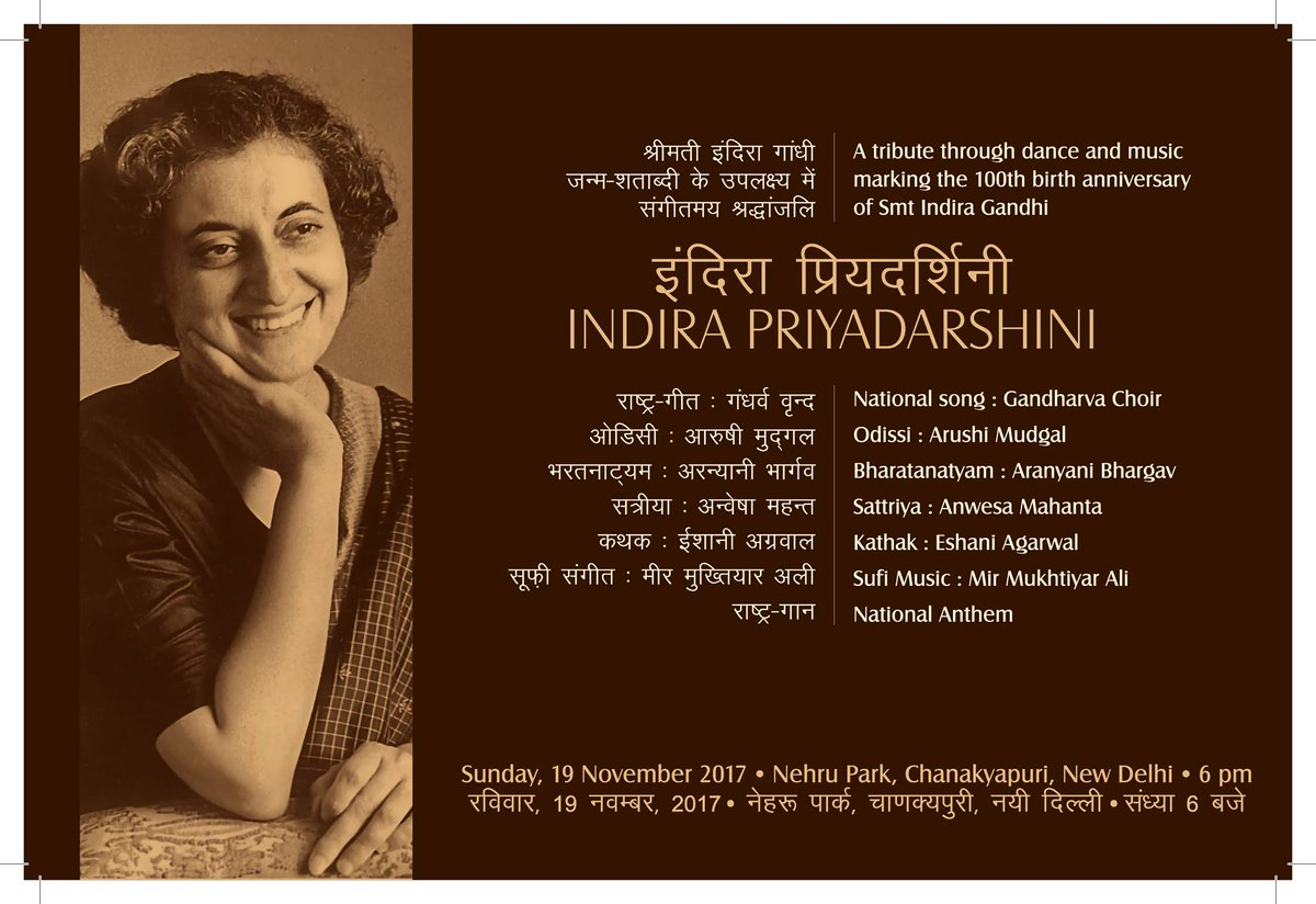 Join us in celebrating the life and values of #IndiraGandhi with a tribute through dance and music, to commemorate her birth centenary on November 19, 2017. Visit for more details: https://t.co/JFQKycs8HV